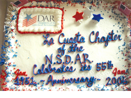 La Cuesta Chapter 55th Anniversary celebrated in 2006 with a lovely patriotic cake